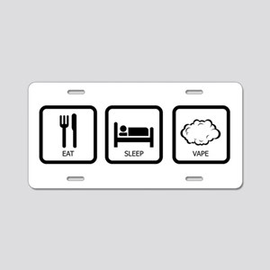 Eat Sleep Vape Aluminum License Plate
