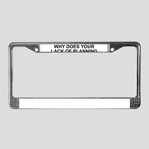 Navy-Humor-Lack-Of-Planning-E8 License Plate Frame