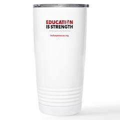 Education is Strength Stainless Steel Travel Mug