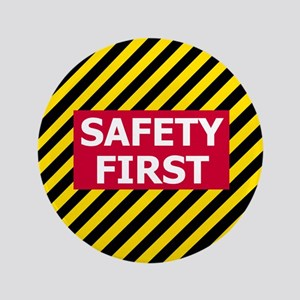 """3-Safety-First-Tile 3.5"""" Button"""