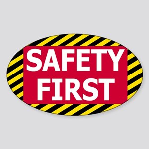 Safety-First-Sticker Sticker (Oval)