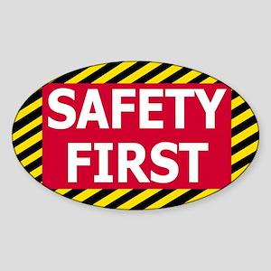 Safety-First-Sticker.gif Sticker (Oval)