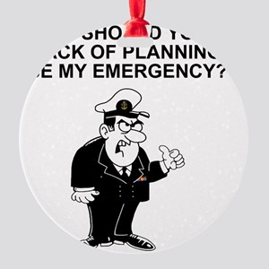 Navy-Humor-Lack-Of-Planning-Right-S Round Ornament