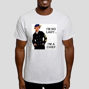 Navy-Humor-Im-A-Chief-G Light T-Shirt