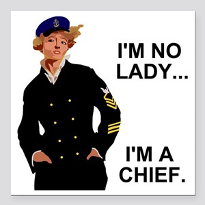 """Navy-Humor-Im-A-Chief-G. Square Car Magnet 3"""" x 3"""""""
