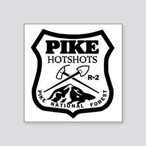 "Pike-Hotshots-Black-White Square Sticker 3"" x 3"""