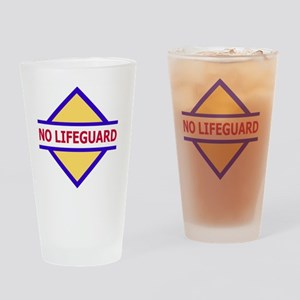 Sign-No-Lifeguard Drinking Glass