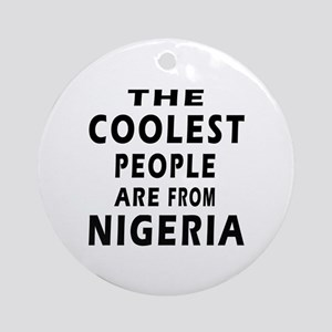 The Coolest Nigeria Designs Ornament (Round)