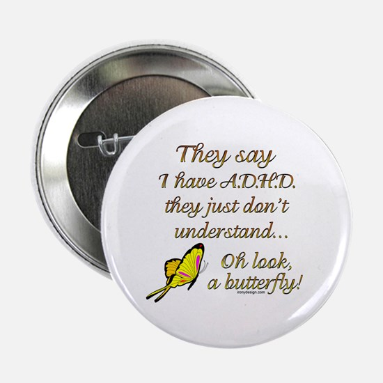 """ADHD Butterfly 2.25"""" Button"""