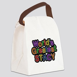 Worlds Greatest Stacy Canvas Lunch Bag