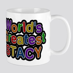 Worlds Greatest Stacy Mug
