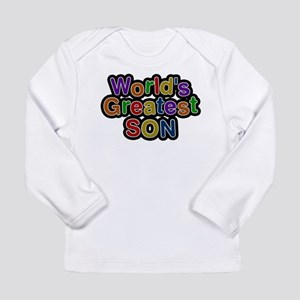 Worlds Greatest Son Long Sleeve T-Shirt