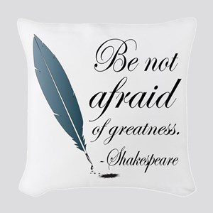 Shakespeare Greatness Quote Woven Throw Pillow