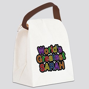 Worlds Greatest Sarah Canvas Lunch Bag