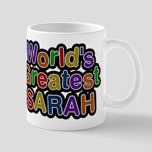 Worlds Greatest Sarah Mug