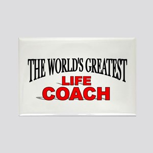"""""""The World's Greatest Life Coach"""" Rectangle Magnet"""