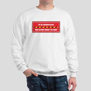 I'm the Astrophysicist Sweatshirt