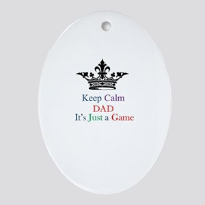 Keep Calm Dad Ornament (Oval)