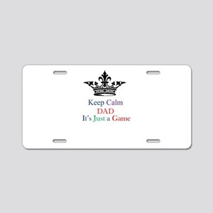 Keep Calm Dad Aluminum License Plate