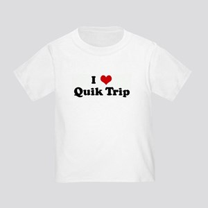 I Love Quik Trip Toddler T-Shirt