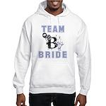 Celebrate Team Bride Hooded Sweatshirt