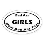 Bad Ass Girls Wear Bad Ass Toys
