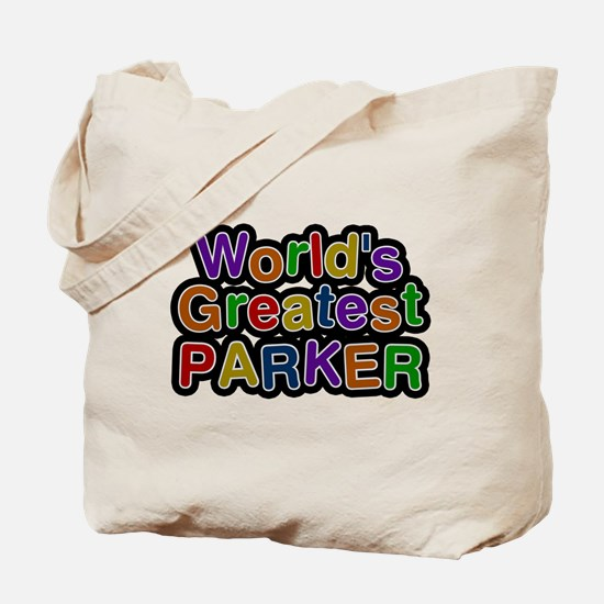 Worlds Greatest Parker Tote Bag
