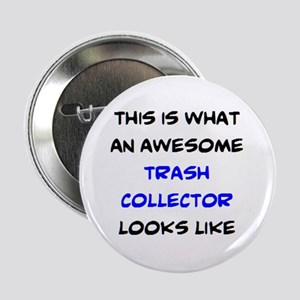 "awesome trash collector 2.25"" Button"
