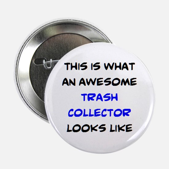 """awesome trash collector 2.25"""" Button"""