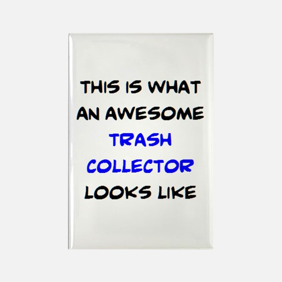 awesome trash collector Rectangle Magnet