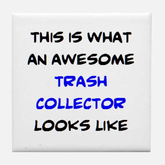 awesome trash collector Tile Coaster