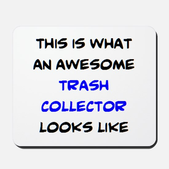 awesome trash collector Mousepad