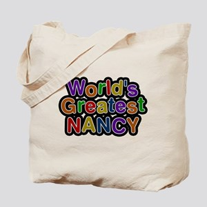 Worlds Greatest Nancy Tote Bag