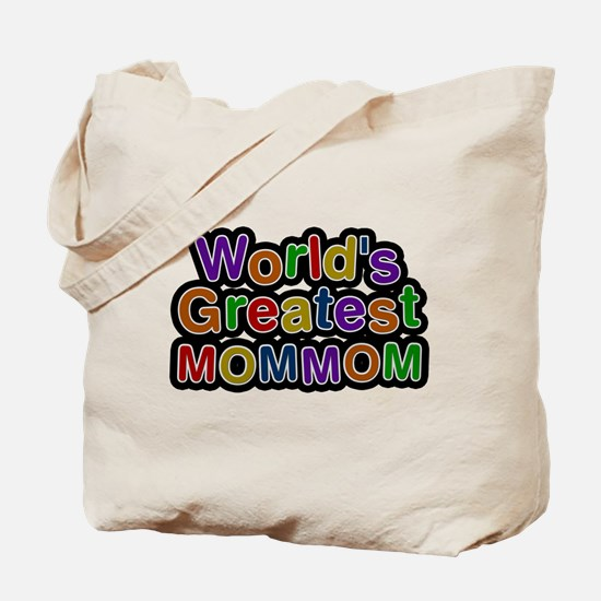 Worlds Greatest Mommom Tote Bag