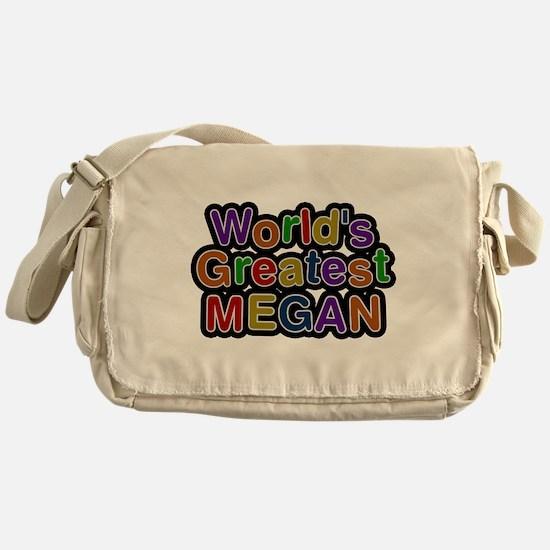Worlds Greatest Megan Messenger Bag