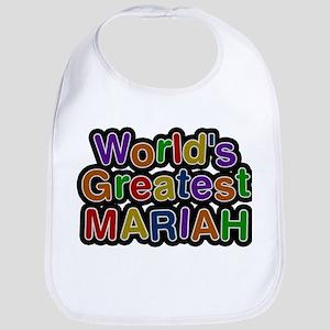 Worlds Greatest Mariah Bib
