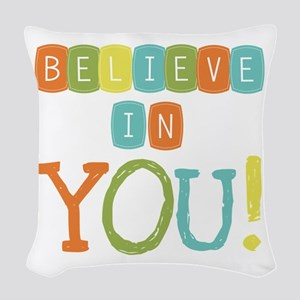 Believe in YOU Woven Throw Pillow