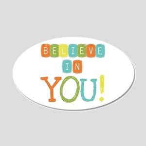 Believe in YOU 20x12 Oval Wall Decal