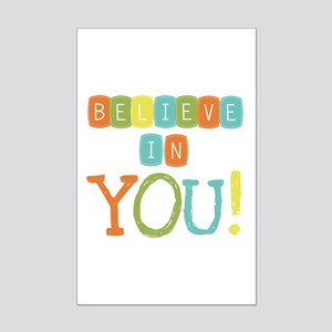 Believe in YOU Mini Poster Print
