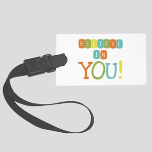 Believe in YOU Large Luggage Tag