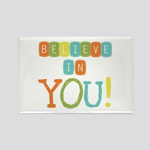 Believe in YOU Rectangle Magnet