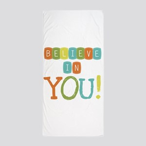Believe in YOU Beach Towel