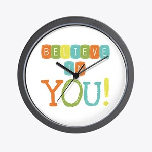 Believe in YOU Wall Clock
