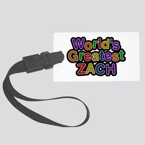 World's Greatest Zach Large Luggage Tag