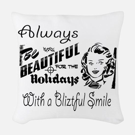 Always Be Beautiful Retro Sign Woven Throw Pillow