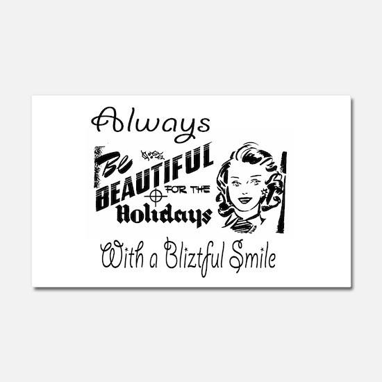 Always Be Beautiful Retro Sign Car Magnet 20 x 12