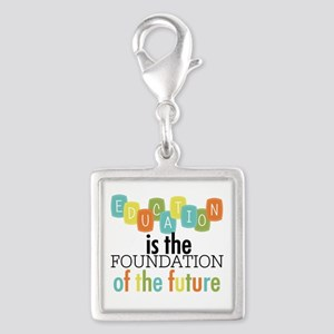 Education is the Foundation Silver Square Charm