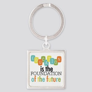 Education is the Foundation Square Keychain