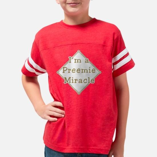 Im a preemie miracl... Youth Football Shirt