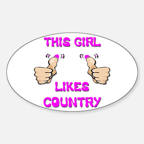 This Girl Likes Country Sticker (Oval)